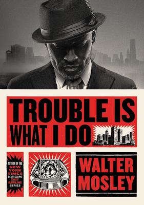 Virtual Event: Walter Mosley discusses TROUBLE IS WHAT I DO @ The Poisoned Pen Bookstore