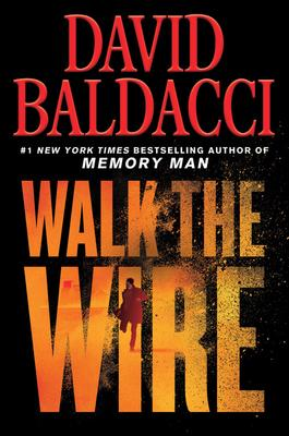 Virtual Event: David Baldacci discusses WALK THE WIRE @ The Poisoned Pen Bookstore