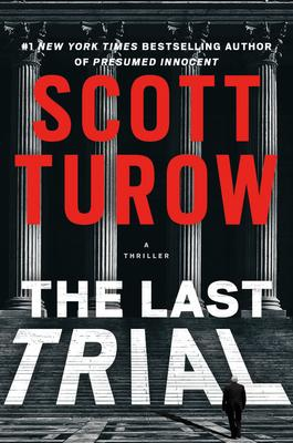 VIRTUAL EVENT: Scott Turow discusses THE LAST TRIAL @ The Poisoned Pen Bookstore