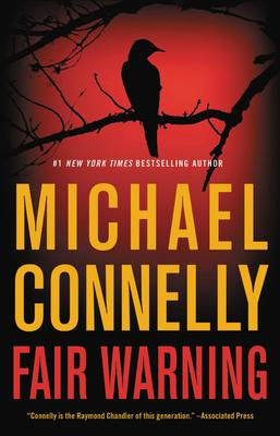 Virtual Event: Michael Connelly discusses FAIR WARNING @ The Poisoned Pen Bookstore