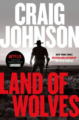 Ticketed Event: Craig Johnson LAND OF WOLVES Book Signing and Discussion @ The Poisoned Pen Bookstore
