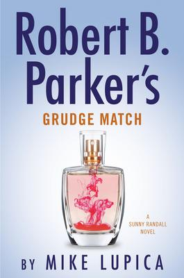 Virtual Event: Mike Lupica discusses ROBERT B PARKER'S GRUDGE MATCH. Hosted by Joe Ide! @ The Poisoned Pen Bookstore
