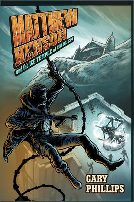Virtual Event: Gary Phillips discusses Matthew Henson and The Ice Temple of Harlem @ The Poisoned Pen Bookstore