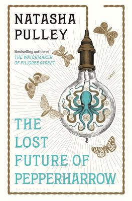 EVENT CANCELED - Natasha Pulley signs THE LOST FUTURE OF PEPPERHARROW @ The Poisoned Pen Bookstore