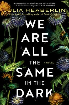 Julia Heaberlin discusses We Are All the Same in the Dark, Heather Gudenkauf discusses This is How I Lied. @ Virtual Event: Facebook Live