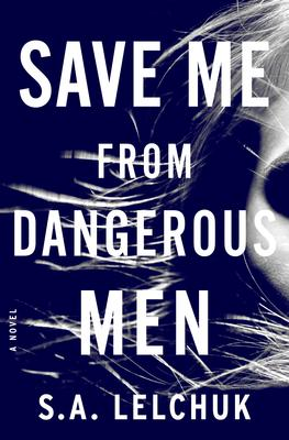 S.A. Lelchuk signs SAVE ME FROM DANGEROUS MEN @ The Poisoned Pen Bookstore