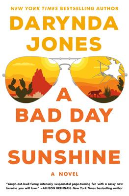 VIRTUAL EVENT: Darynda Jones discusses A BAD DAY FOR SUNSHINE @ The Poisoned Pen Bookstore