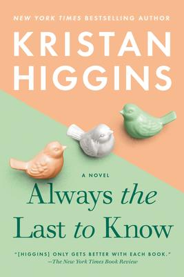 Virtual Event: Kristan Higgins discusses ALWAYS THE LAST TO KNOW @ The Poisoned Pen Bookstore