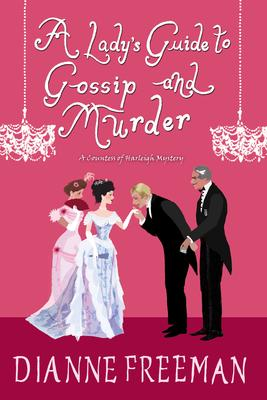 Dianne Freeman signs A LADY'S GUIDE TO GOSSIP AND MURDER @ The Poisoned Pen Bookstore