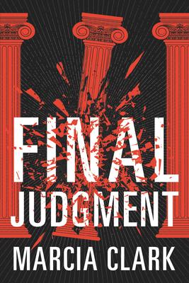 Virtual Event: Marcia Clark discusses FINAL JUDGMENT @ The Poisoned Pen Bookstore