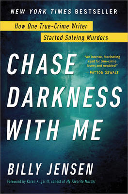 Ticketed Event: Billy Jensen signs CHASE DARKNESS WITH ME, Hank Phillippi Ryan signs THE MURDER LIST @ The Poisoned Pen Bookstore