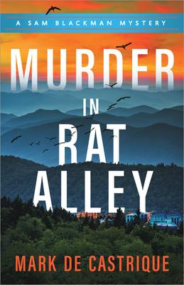 Mark De Castrique signs MURDER IN RAT ALLEY @ The Poisoned Pen Bookstore