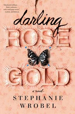 CANCELED: Stephanie Wrobel signs DARLING ROSE GOLD @ The Poisoned Pen Bookstore | Scottsdale | Arizona | United States