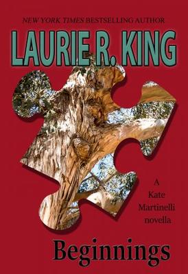 Laurie R King signs BEGINNINGS: A Kate Martinelli Novella @ The Poisoned Pen Bookstore