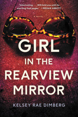 Kelsey Rae Dimberg signs THE GIRL IN THE REARVIEW MIRROR @ The Poisoned Pen Bookstore