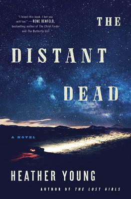 Virtual Event: Heather Young discusses THE DISTANT DEAD with Ivy Pochoda, author of THESE WOMEN! @ The Poisoned Pen Bookstore