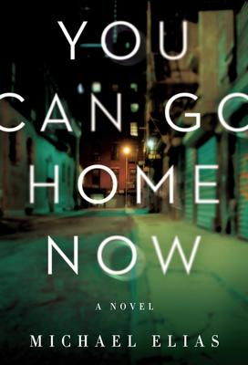 Virtual Event: Michael Elias  discusses YOU CAN GO HOME NOW @ The Poisoned Pen Bookstore