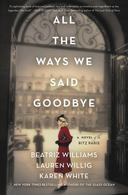 Beatriz Williams, Lauren Willig and Karen White sign ALL THE WAYS WE SAID GOODBYE @ The Poisoned Pen Bookstore