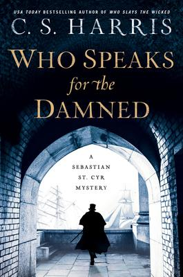 VIRTUAL EVENT:  C.S. Harris discusses WHO SPEAKS FOR THE DAMNED @ The Poisoned Pen Bookstore