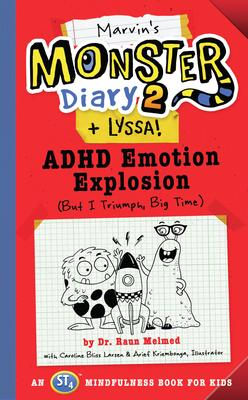 Dr Raun Melmed signs MARVIN'S MONSTER DIARY 2 (+ LYSSA): ADHD EMOTION EXPLOSION and other related books @ The Poisoned Pen Bookstore