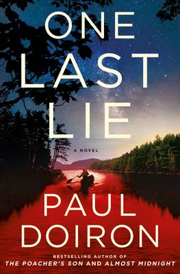 Virtual Event: Paul Doiron discusses ONE LAST LIE. Hosted by Tess Gerritsen. @ The Poisoned Pen Bookstore