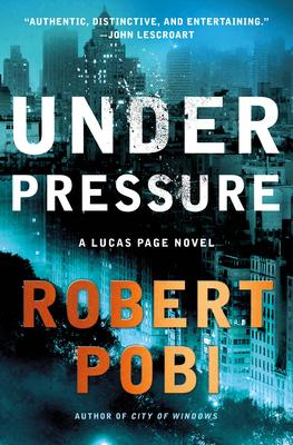Robert Pobi discusses UNDER PRESSURE. Hosted by editor Keith Kahla. @ Facebook Live