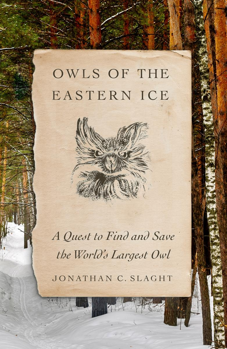 Jonathan Slaght discusses Owls of the Eastern Ice @ Facebook Live