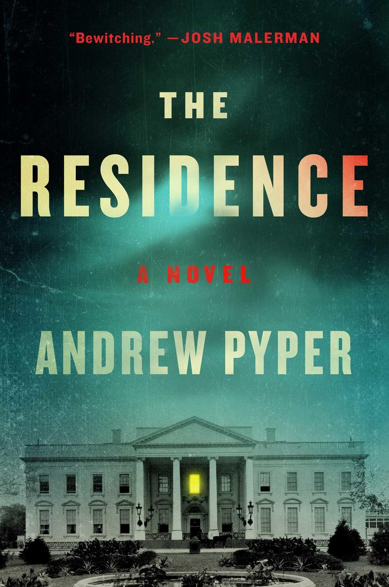 Virtual Event: Andrew Pyper discusses THE RESIDENCE @ Virtual Event