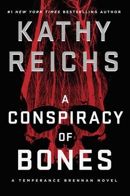 VIRTUAL EVENT - Kathy Reichs discusses A CONSPIRACY OF BONES via Skype! @ The Poisoned Pen Bookstore