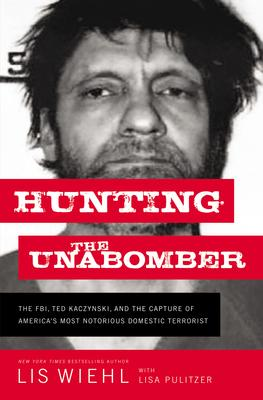Virtual Event: Lis Wiehl discusses HUNTING THE UNABOMBER @ The Poisoned Pen Bookstore