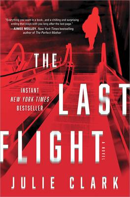 Virtual Event: Julie Clark discusses The Last Flight, hosted by Liv Constantine! @ The Poisoned Pen Bookstore