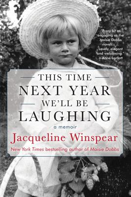 Jacqueline Winspear discusses her memoir This Time Next Year We'll be Laughing @ Virtual Event
